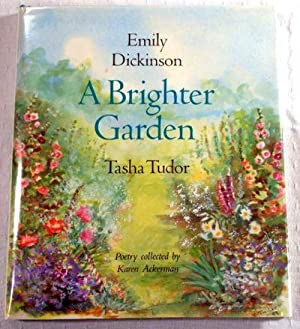 A Brighter Garden: Emily Dickinson. Illustrated