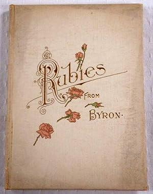 Rubies from Byron: Byron, Lord [Byron,