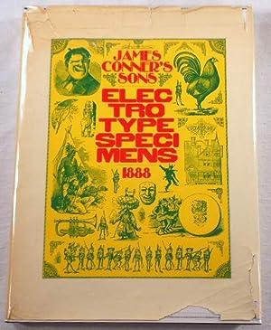 James Conner's Sons Electrotype Specimens 1888: Type Specimen Book.