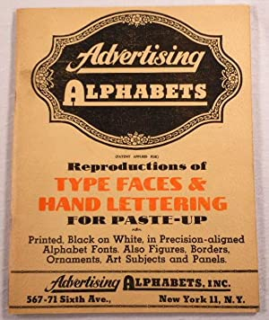 Advertising Alphabets: Reproductions of Type Faces and: Advertising Alphabets Inc.
