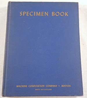 Specimen Book of Monotype, Linotype and Foundry: Machine Composition Company.