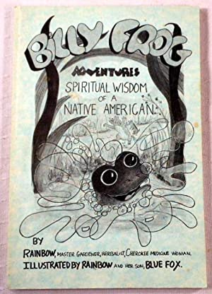 Billy Frog Adventures. Spiritual Widsom of a Native American