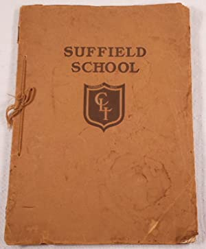 Suffield School: Suffield, Connecticut. Including Junior School for Young Boys 1917-1918