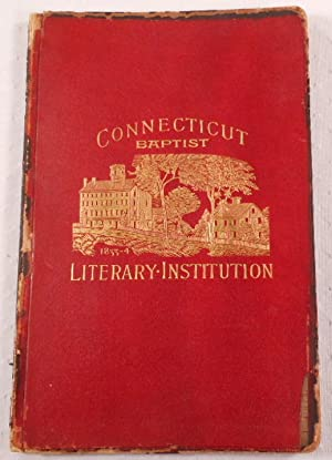 The Conecticut Literary Institution and Its Founders. Result of Researches. Cover Title: Connecti...
