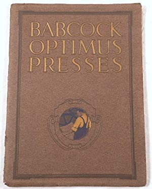 Babcock Optimus Presses. The Babcock Printing Press Manufacturing Company. Catalog