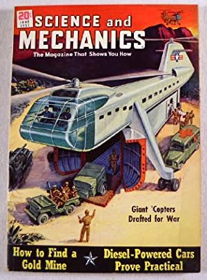 Science and Mechanics: June 1951. The Magazine That Shows You How. Vol. XXII, No. 3, Whole No. 130