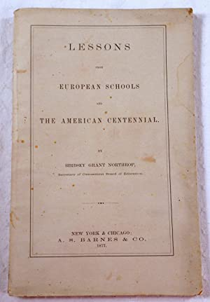 Lessons from European Schools and the American Centennial