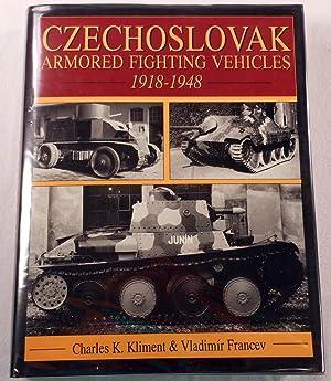 Czechoslovak Armored Fighting Vehicles 1918-1948: (Schiffer Military/Aviation History): ...