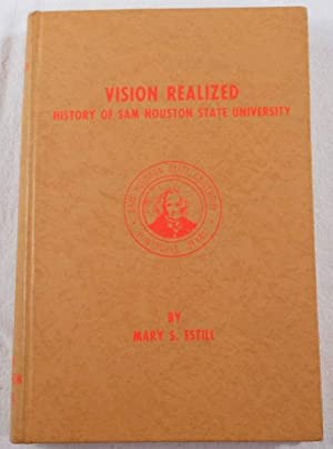 Vision Realized: A Story of Sam Houston State University