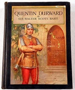 Quentin Durward. Scribners Illustrated Classics: Scott, Walter [Sir]