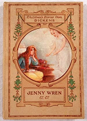 Jenny Wren and Barnaby Rudge. Children's Stories: Dickens, Charles. Told