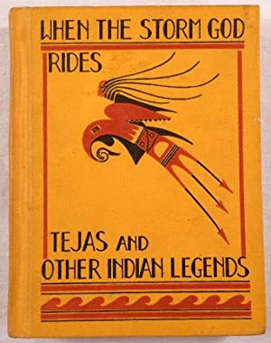 When the Storm God Rides: Tejas and Other Indian Legends