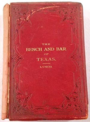 The Bench and Bar of Texas