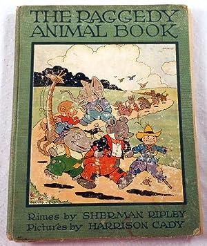 The Raggedy Animal Book: Ripley, Sherman. Illustrated