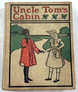 Uncle Tom's Cabin, or Life Among the Lowly. Altemus' Young People's Library