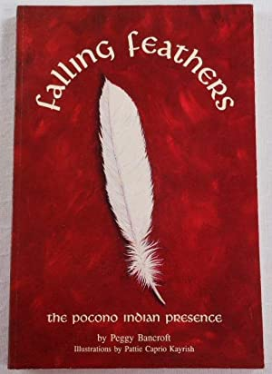 Falling Feather: The Pocono Indian Presence