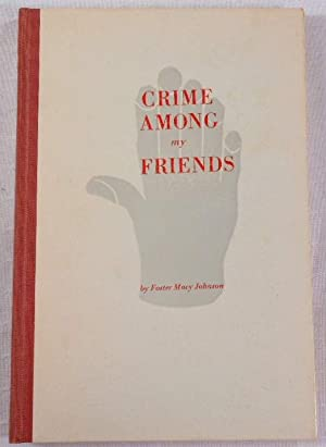Crime Among My Friends