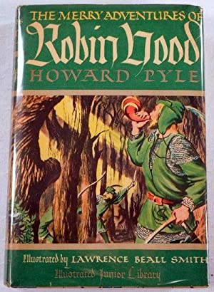 The Merry Adventures of Robin Hood. Illustrated: Pyle, Howard. Illustrated