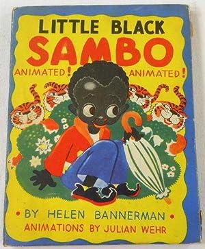Little Black Sambo. Animated!: Bannerman, Helen. Animations