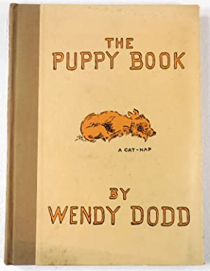 The Puppy Book. Doggerel Puppy-Trated By Wendy Dodd