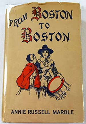 From Boston to Boston: A Story of Hannah and Richard Garrett in Old England and New England in 1630