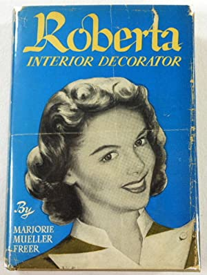 Roberta, Interior Decorator. Romances for Young Moderns