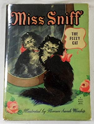 Miss Sniff [The Fuzzy Cat]. A Fuzzy: Curry, Jane. Illustrated