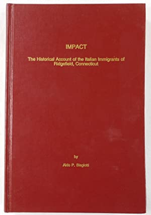 Impact: The Historical Account of the Italian: Aldo P. Biagiotti