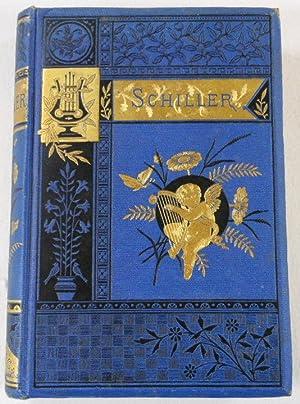 The Poems of Schiller: Schiller, Friedrich. Translated
