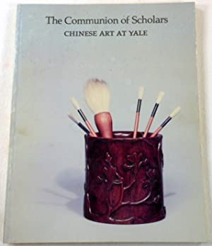 The Communion of Scholars: Chinese Art at Yale