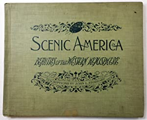 Scenic America: The Beauties of the Western: Stoddard, John L.