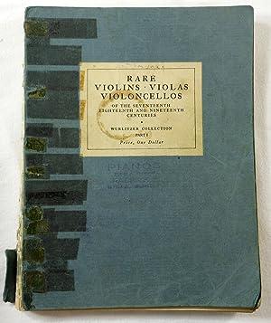 Rare Violins, Violas, Violoncellos of the Seventeenth: Wurlitzer Company