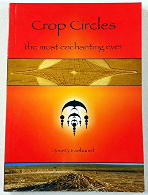 Crop Circles, The Most Enchanting Ever