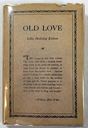 Old Love. Contemporary Poets of Dorrance (83)
