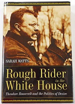 Rough Rider in the White House: Theodore: Sarah Watts