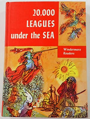 Twenty Thousand Leagues Under the Sea. Windemere Readers, School Edition
