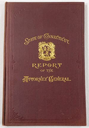 First Biennial Report of the Attorney-General for the Two Years Ending January 3, 1901. State of ...