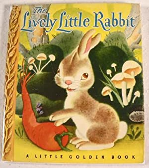 The Lively Little Rabbit. A Little Golden: Ariane. Illustrated By