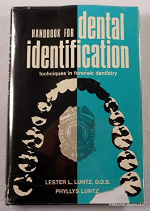 Handbook for Dental Identification: Techniques in Forensic Dentistry