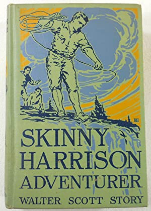 Skinny Harrison, Adventurer