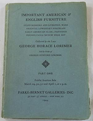Important American & English Furniture Collected By the Late George Horace Lorimer. Part One. New...