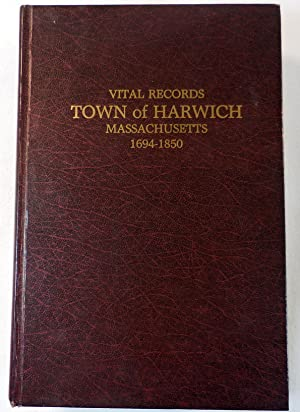 Vital Records, Town of Harwich, Massachusetts, 1694-1850