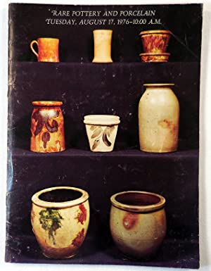 Rare Pottery and Porcelain. August 17, 1976