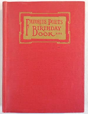 Favorite Poets Birthday Book. A Birthday Record for Every Day in the Year