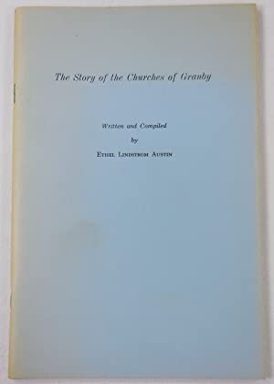 The Story of the Churches of Granby [Connecticut]