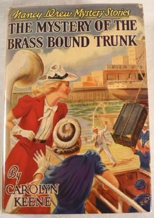 The Mystery of the Brass Bound Trunk.: Keene, Carolyn