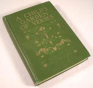 A Child's Garden of Verses: Stevenson, Robert Louis. Illustrated By Florence Edith Storer