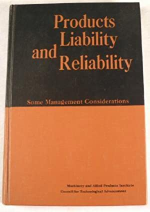 Products Liability and Reliability: Some Management Considerations