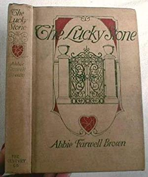 The Lucky Stone: Brown, Abbie Farwell.