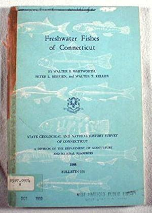 Freshwater Fishes of Connecticut: Walter R. Whitworth,